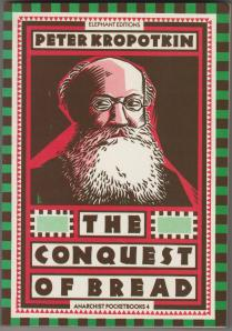 Kropotkin Conquest Bread